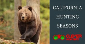 California Hunting Seasons 2018 – 2019