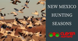 New Mexico Hunting Seasons, 2018 – 2019